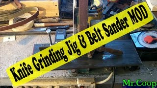 Knife China Grinding Jig & Belt Sander MOD