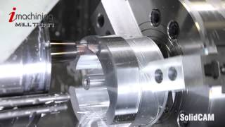 CNC Turning Application – iMachining – Mill-Turn – SolidCAM iMachining
