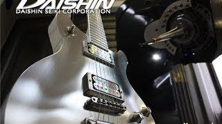CNC The Machine Cutting Premium Guitar DAISHIN SEIKI